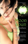 Moon Spun (Unbidden Magic #3) - Marilee Brothers