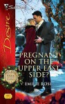 Pregnant on the Upper East Side? - Emilie Rose