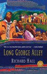 Long George Alley - Richard Hall