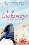 The Castaways - Elin Hilderbrand