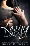 Losing Logan - Sherry D. Ficklin