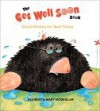 The Get Well Soon Book - Kes Gray