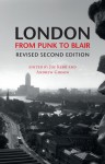 London From Punk to Blair: Revised Second Edition - Joe Kerr, Andrew Gibson