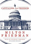 Capitalism and Freedom - Milton Freidman, Michael Edwards