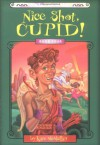 Nice Shot, Cupid! - David LaFleur, Kate McMullan