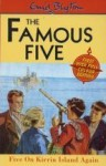 Five On Kirrin Island Again - Enid Blyton, Eileen A. Soper
