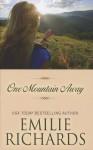 One Mountain Away - Emilie Richards