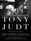 Reappraisals - Tony Judt
