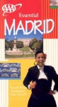 AAA Essential Madrid - Paul Wade, Kathy Arnold