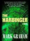 The Harbinger - Mark Graham