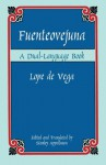 Fuenteovejuna: A Dual-Language Book (Dover Dual Language Spanish) (English and Spanish Edition) - Lope de Vega, Stanley Appelbaum