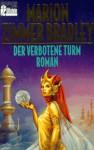 Der verbotene Turm (Darkover, #12) - Marion Zimmer Bradley, Rosemarie Hundertmarck