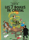 Les 7 boules de cristal - Hergé