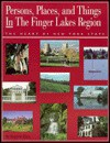 Persons, Places, And Things In The Finger Lakes Region, The Heart Of New York State - Emerson Klees