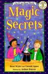 Magic Secrets - Rose Wyler, Arthur Dorros