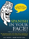 Spanish in Your Face! - Luc Nisset, Mary McVey-Gill