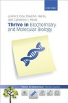 Thrive in Biochemistry and Molecular Biology - Lynne Cox, David Harris, Catherine Pears