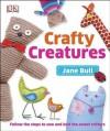 Crafty Creatures - Jane Bull
