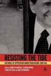 Resisting the Tide: Cultures of Opposition Under Berlusconi (2001-06) - Clodagh Brook, Nina Rothenberg, Charlotte Ross, Clodagh Brook