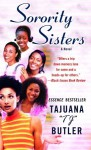 Sorority Sisters: A Novel - Tajuana Butler