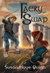 Faery Swap - Susan Kaye Quinn