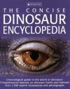 Concise Dinosaur Encyclopedia (The Concise) - David Burnie, John Sibbick