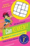 Will Shortz Presents I Can KenKen! Volume 1: 75 Puzzles for Having Fun with Math - Tetsuya Miyamoto, Nextoy, Will Shortz, KenKen Puzzle, LLC