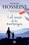 I el ressò de les muntanyes (El Balancí) (Catalan Edition) - Khaled Hosseini, Albert Albert Nolla Cabellos Nolla Cabellos