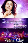 Christmas Kisses - Verna Clay