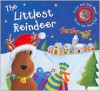 The Littlest Reindeer - Moira Butterfield, Andrea Petrlik Huseinovic
