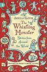 Whistling Monster - Jamila Gavin
