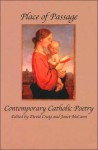 Place of Passage: Contemporary Catholic Poetry - David Craig