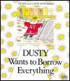 Dusty Wants to Borrow Everything - Inger Sandberg, Lasse Sandberg
