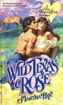 Wild Texas Rose - Martha Hix