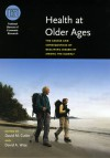 Health at Older Ages: The Causes and Consequences of Declining Disability Among the Elderly - David M. Cutler, David A. Wise