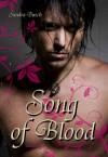 Song Of Blood (Blood In Mind #3) - Sandra Busch
