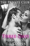 Three Days - J.S. Cooper, Helen Cooper