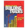 Maths for the Building Trades - James Kidd, Ian Bell