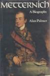 Metternich (Phoenix Giants) - Alan Warwick Palmer