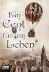 Ein Cent für ein Leben - Luca Di Fulvio