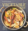Vegetable of the Day (Williams-Sonoma): 365 Recipes for Every Day of the Year - Kate McMillan