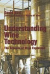 Understanding Wine Technology: The Science of Wine Explained - David Bird
