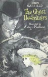 The Ghost Downstairs - Leon Garfield, Antony Maitland