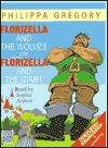 Florizella and the Wolves and Florizella and the Giant - Philippa Gregory