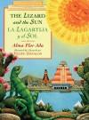 The Lizard and the Sun/La Lagartija y El Sol - Alma Flor Ada
