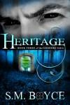 Heritage - S.M. Boyce