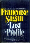 Lost Profile - Francoise Sagan, Joanna Kilmartin