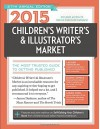 2015 Children's Writer's & Illustrator's Market: The Most Trusted Guide to Getting Published - Chuck Sambuchino, Harold Undertown