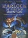 The Warlock of Firetop Mountain (Fighting Fantasy Series) - Steve Jackson, Ian Livingstone