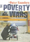 The Poverty Wars: Reconnecting Research with Reality - Peter Saunders